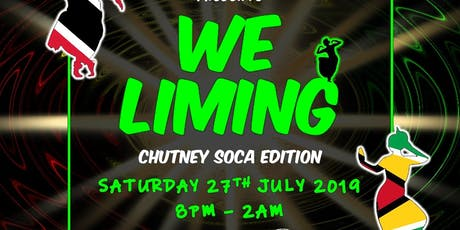 WE LIMING - CHUTNEY SOCA EDITION tickets