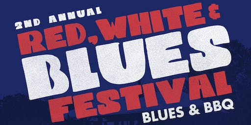 Red, White and Blues - BBQ Festival 2019