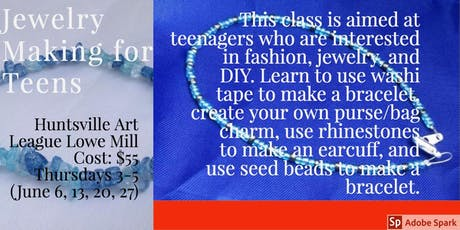 Beginning Jewelry Making for Teens tickets