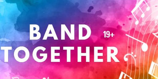 Band Together 2019