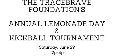 TraceBRAVE's Annual Kickball & Lemonade Day tickets