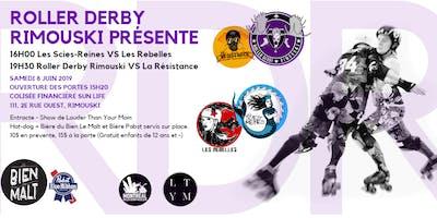 Match de Roller Derby: Les Scies-Reines VS Les Rebelles et La Résistance