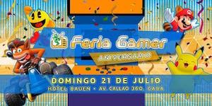 Feria Gamer! / Edición Aniversario! - Mega Evento 2...
