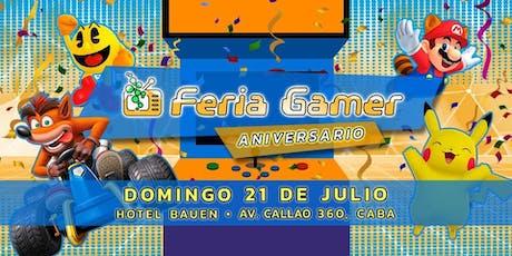 Feria Gamer! / Edición Aniversario! - Mega Evento 2 Pisos! tickets