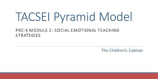 CANCELLED TACSEI Pyramid Model - Pre-K Module 2: Social Emotional Teaching Strategies