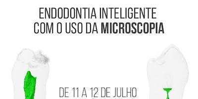 ENDODONTIA INTELIGENTE COM USO DE MICROSCOPIA