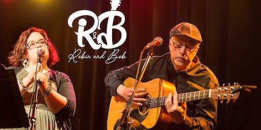 LIVE MUSIC - Robin & Bob 6:30pm-9:30pm