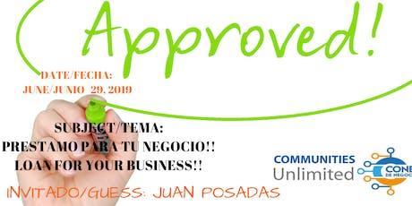 Tu negocio y un préstamo/ Your business and a loan tickets