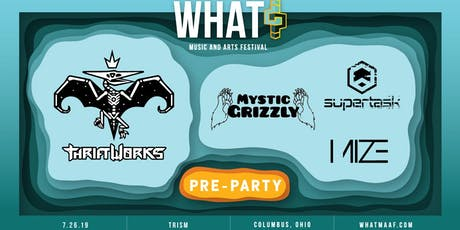 Thriftworks, Mystic Grizzly, Supertask, Mize tickets