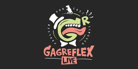 Gagreflex Live in Berlin tickets