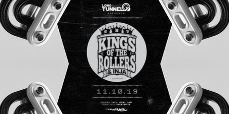 Kings of the Rollers tickets