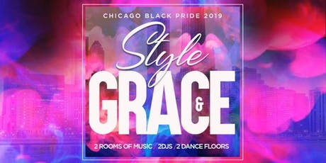 Style & Grace (Chicago Black Pride 2019) tickets