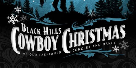 10th Annual Black Hills Cowboy Christmas 2019 tickets