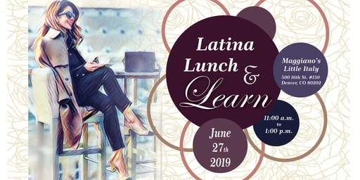 Latina Lunch & Learn
