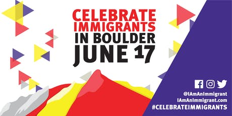 #CelebrateImmigrants in BLDR tickets