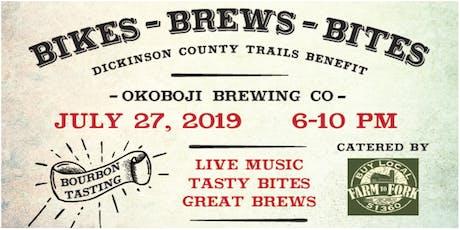Bikes - Brews - Bites Dickinson County Trails Benefit tickets