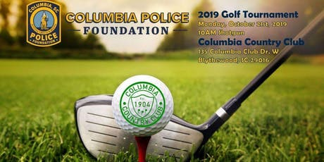 Columbia Police Foundation - 2019 Golf Tournament tickets
