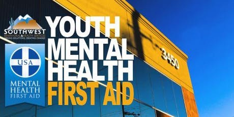 Youth Mental Health First Aid Training-SB&H-OCTOBER 2019 tickets