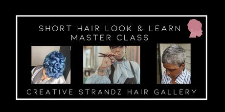 Short Hair Look & Learn Master Class  tickets