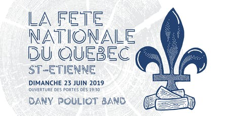 Fête Nationale du Québec à St-Étienne 2019 billets