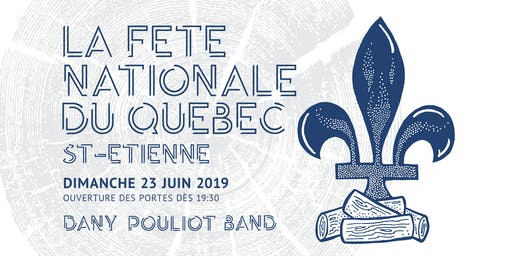 Fête Nationale du Québec à St-Étienne 2019