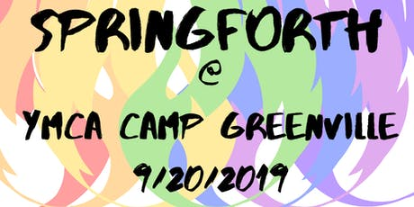 Camp Springforth Greenville tickets