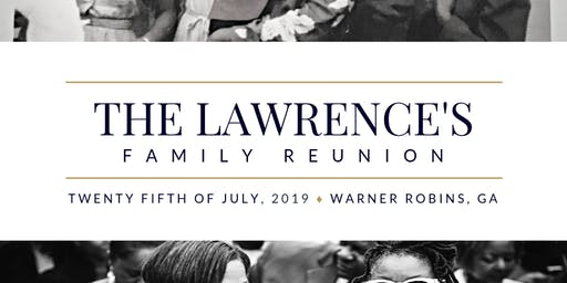 """Back To Our Roots"": A Lawrence Family Reunion"