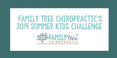 Family Tree Chiropractic's Kids Summer Challenge 2019