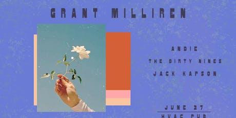 Grant Milliren, Andie, The Dirty Nines & Jack Kapson @ HVAC Pub tickets