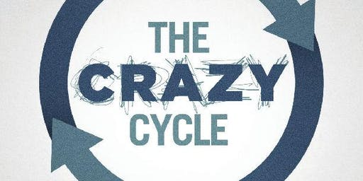 The Crazy Cycle in the Workplace