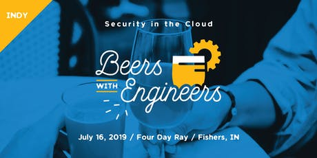 Beers with Engineers - Indy Security in the Cloud tickets