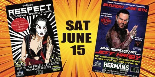 WWE's Jeff Hardy / RESPECT:  Women's Wrestling  (incl Meet & Greet)