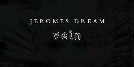 Jerome's Dream tickets