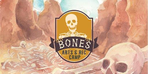 Bones Arts & Rec Camp