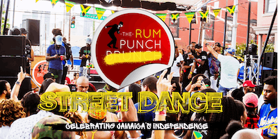 The Rum Punch Brunch Street Dance! Celebrating Jamaica's Independence