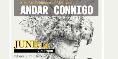 Andar Conmigo - An art exhibit presented by Alex Arzú