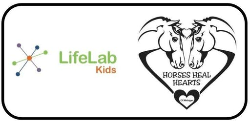 LifeLab Kids Welcomes: Horses Heal Hearts of Michigan