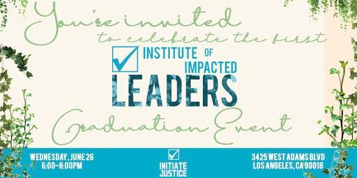 Institute of Impacted Leaders Graduation
