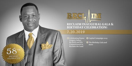 Reclaim Inaugural Gala and Birthday Celebration tickets