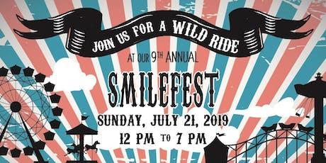 9th Annual SmileFest tickets