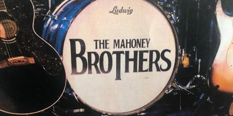 The Mahoney Brothers LIVE at The SVCC tickets