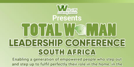 Total Woman Leadership Conference 2019, South Africa tickets