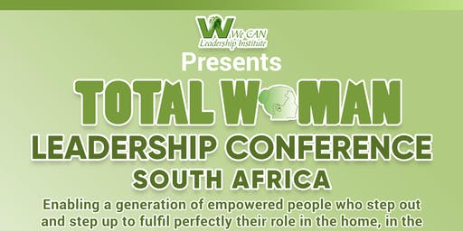 Total Woman Leadership Conference 2019, South Africa