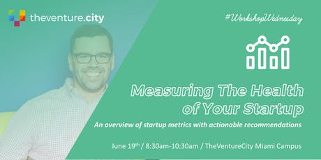 Measuring the Health of Your Startup tickets