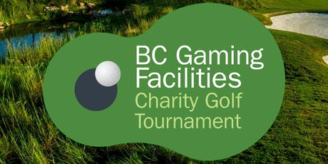 19th Annual Gaming Facilities Charity Golf Tournament by BC Gaming Facilities Golf Tournament Committee tickets