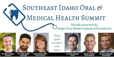Southeast Idaho Oral & Medical Health Summit tickets