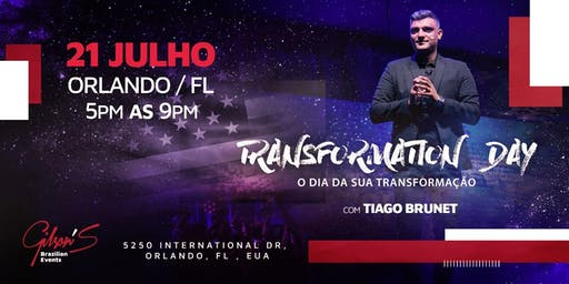 TRANSFORMATION DAY ORLANDO - TIAGO BRUNET