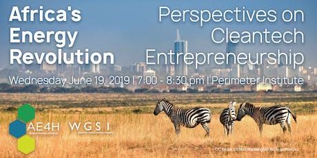 Africa's Energy Revolution: Perspectives on Cleantech Entrepreneurship tickets