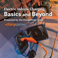 Electric Vehicle Charging: Basics and Beyond tickets