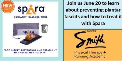 Treating Plantar Fasciitis: Featuring Spira and Smith Physical Therapy + Running Academy